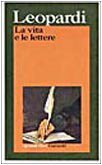 La vita e le lettere  by  Giacomo Leopardi