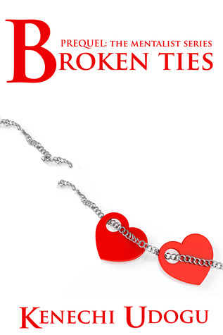 Broken Ties (The Mentalist Series, #0.5)