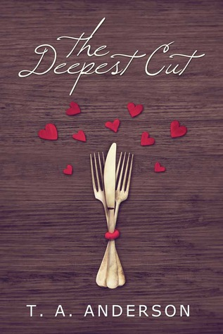 The Deepest Cut (The Cut Series, #2)