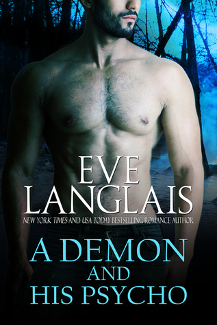 Review: A Demon and His Psycho by Eve Langlais