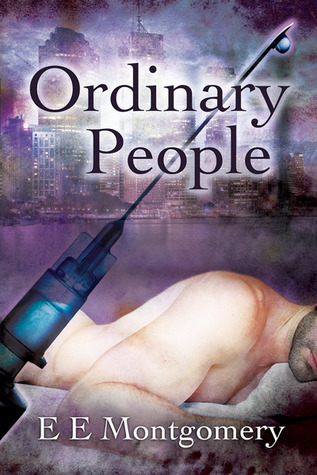 Recent Release Review : Ordinary People by E.E Montgomery