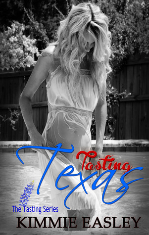 Tasting Texas (Tasting, #1)