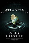 Atlantia by Ally Condie