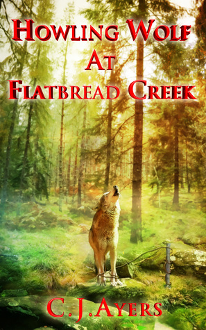 Howling Wolf At Flatbread Creek  by  Cathy Ayers