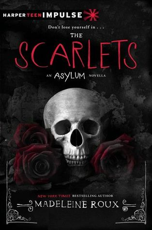The Scarlets (2014) by Madeleine Roux