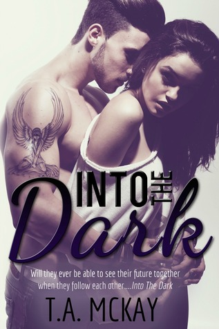 Into The Dark (Into The, #2)