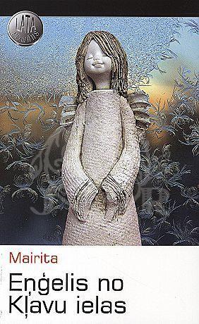 Eņģelis no Kļavu ielas Mairita