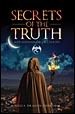 Secrets of the Truth by Jessica Dragon Cheramie