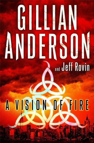 A Vision of Fire (Earthend Saga #1)