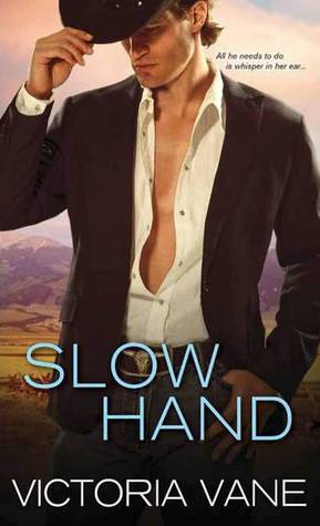 Slow Hand (Hot Cowboy Nights, #1)