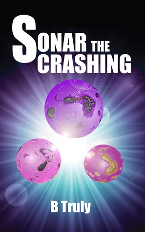 Book 1: SONAR THE CRASHING