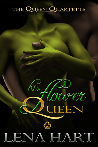 His Flower Queen (Quartette I)