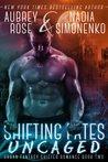 Shifting Fates: Uncaged (Urban Fantasy Shifter Romance, #2)