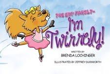 I'm Twirrely! by Brenda Lochinger