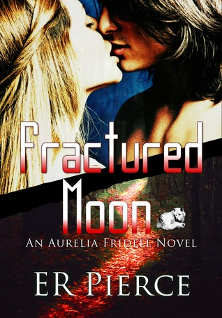 Fractured Moon (Aurelia Fridell #1)
