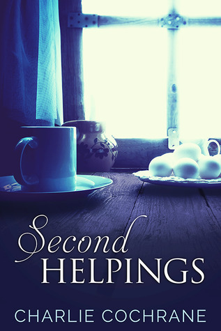 Recent Release Review : Second Helpings by Charlie Cochrane