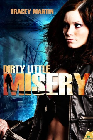 Dirty Little Misery