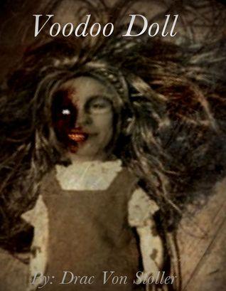 Voodoo Doll  by  Drac Von Stoller