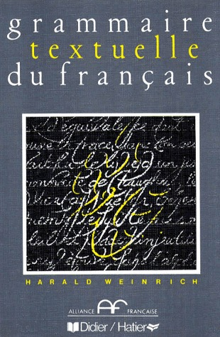 Grammaire textuelle du français Harald Weinrich