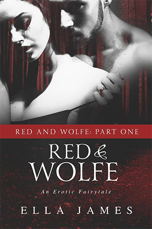 Red & Wolfe, Part I (Red & Wolfe, #1; Bend Anthology)