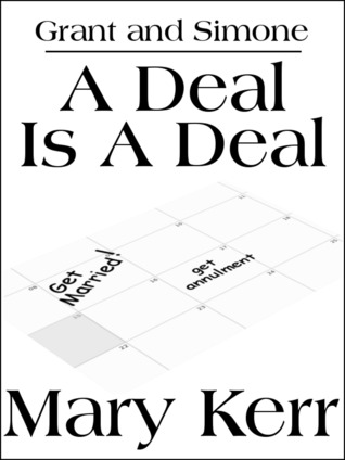 A Deal Is A Deal  by  Mary Kerr
