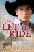 Let it Ride (Pickup Men, #2) by L.C. Chase
