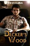 Decker's Wood (Porn Stars of Romance, #1)