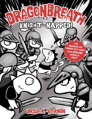Knight-napped! (Dragonbreath, #10)