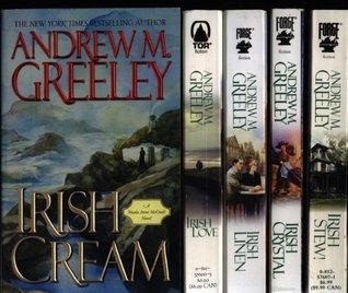 Nuala Anne McGrail Series 5 Titles: Irish Love / Irish Stew! / Irish Cream / Irish Crystal / Irish Linen (Nuala Anne McGrail, #6-10) Andrew M. Greeley