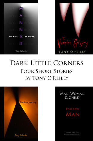 Dark Little Corners Tony OReilly