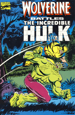 Stan Lee Presents Wolverine Battles the Incredible Hulk Len Wein