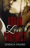Urban Love Prophecy