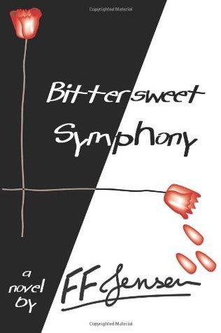 Bittersweet Symphony by F.F. Jensen