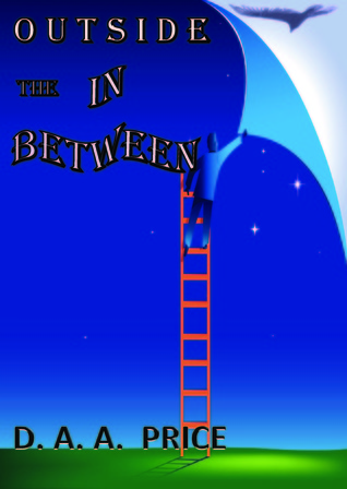 Outside the In Between  by  D. A. A. Price