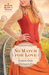 No Match for Love (A Match Made in Texas, #3) by Carol Cox