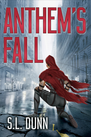 Anthem's Fall by S.L. Dunn