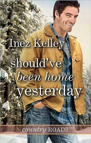 Should've Been Home Yesterday (Country Roads, #3)