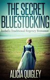 The Secret Bluestocking: Isobel's Traditional Regency Romance