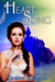 Heart Song (Heart Song Trilogy, #1)