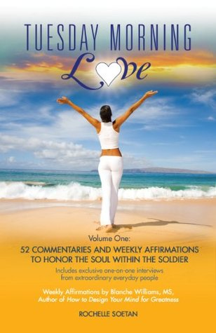 Tuesday Morning Love Volume One by Rochelle Soetan