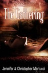 Arianna Rose: The Gathering (Arianna Rose, #3)