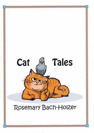 Cat Tales Rosemary Bach-Holzer