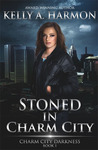 Stoned in Charm City (Charm City Darkness, #1)