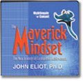 Maverick Mindset  by  Dr. John Eliot