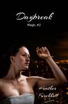 Daybreak (Magic, #2)