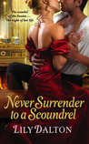 Never Surrender to a Scoundrel (One Scandalous Season, #3)