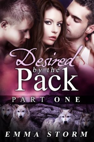 Desired by the Pack: Part One: a BBW paranormal romance (Peace River Guardians)