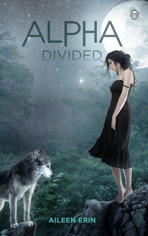 Alpha Divided (Alpha Girl #3)