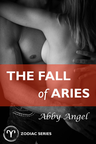 The Fall of Aries  by  Abby Angel
