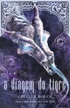 A Viagem do Tigre (A Saga do Tigre, #3)